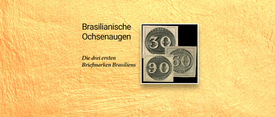 Brasiliens erste Briefmarken