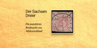 Deutschlands Berühmteste Briefmarke - Sachsendreier