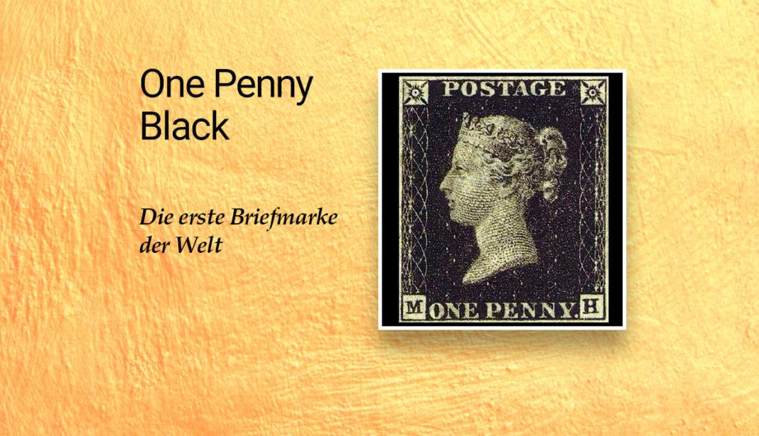 Erste Briefmarke der Welt - One Penny Black
