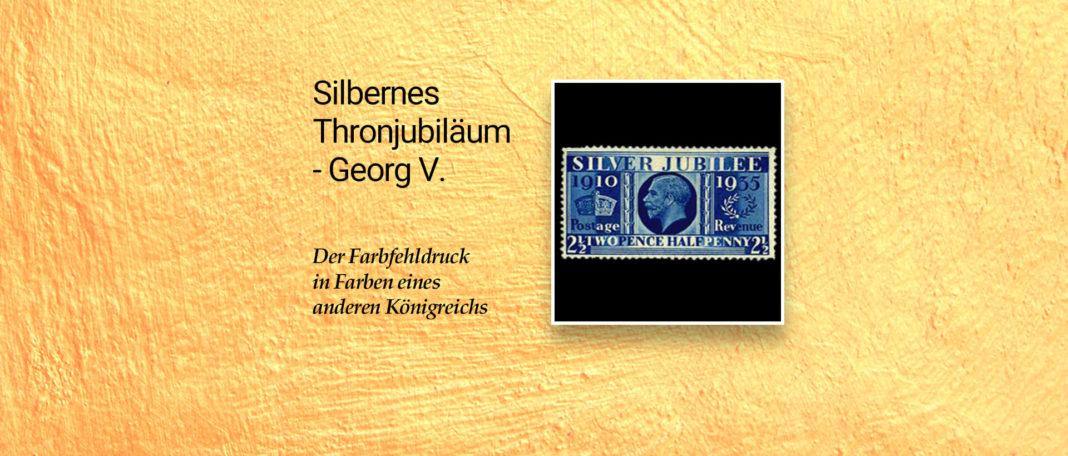 Silbernes Thronjubiläum König Georg V