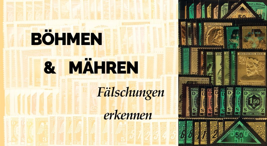 Böhmen und Mähren - Fälschungen erkennen - Briefmarken