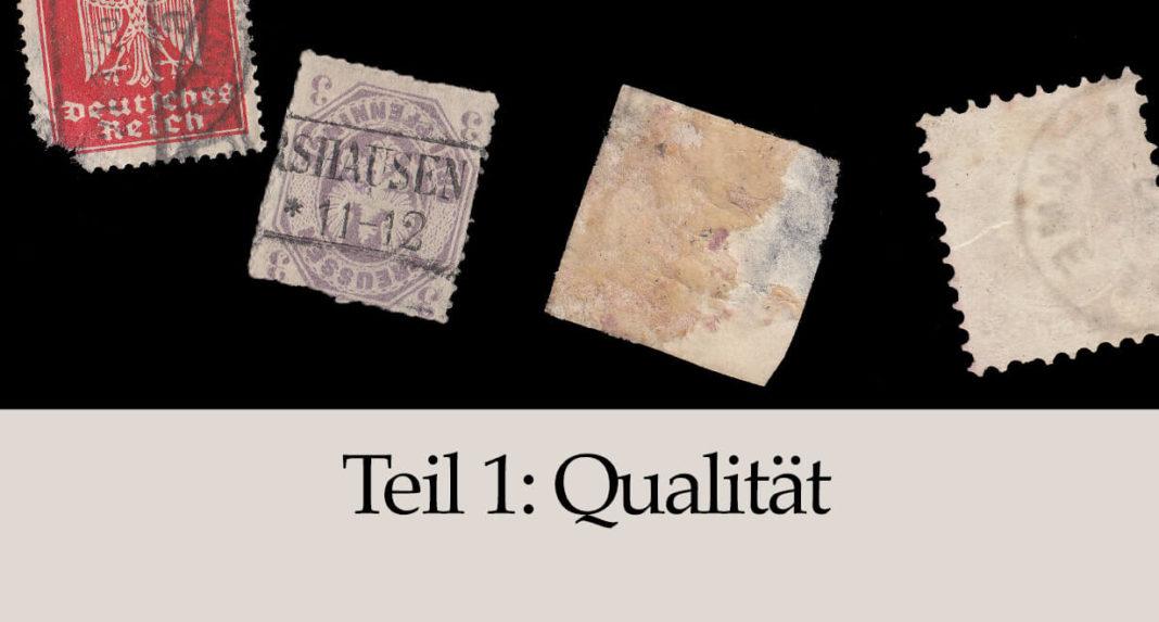Qualitaet von Briefmarken - Qualitaet