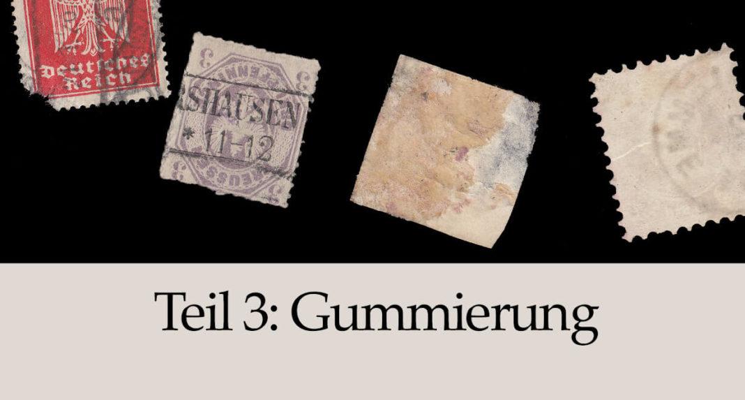 Qualitaet von Briefmarken - Gummierung